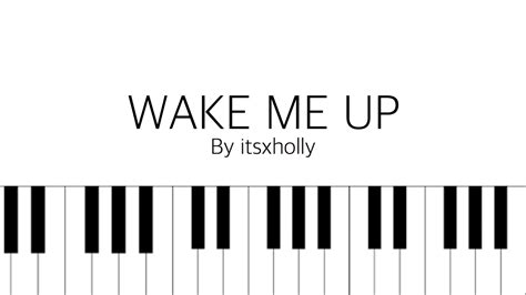 tutorial piano wake me up wake me up b a p piano tutorial youtube