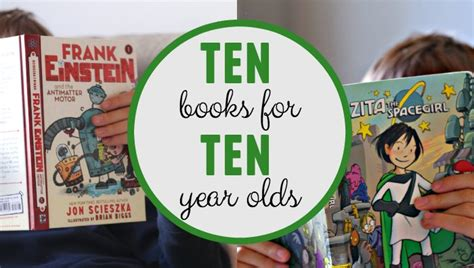 picture books for 10 year olds 10 exciting books for 10 year olds