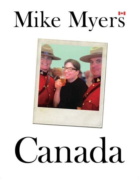 mike myers canada what does canada mean to mike myers home q cbc radio