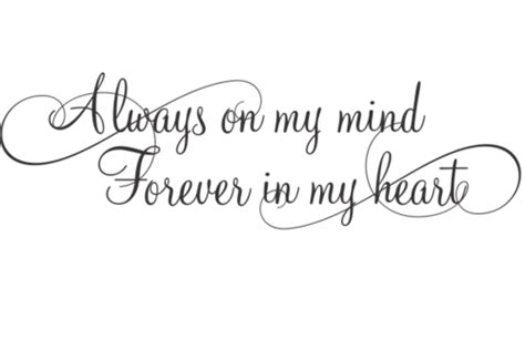forever in my heart tattoo designs always on my mind forever in my images
