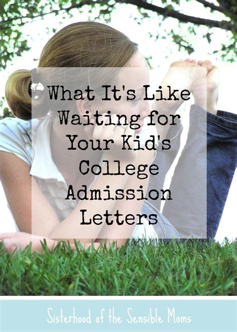 Waiting For A College Acceptance Letter what it s like waiting for your kid s college admission