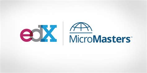 Edx by Micromasters Programs A New Credential To Advance Your