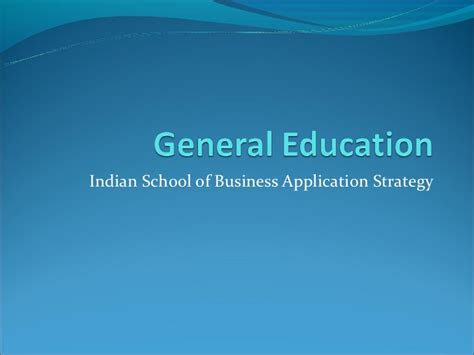 Isb Mba Apply by General Education Isb Application Strategy