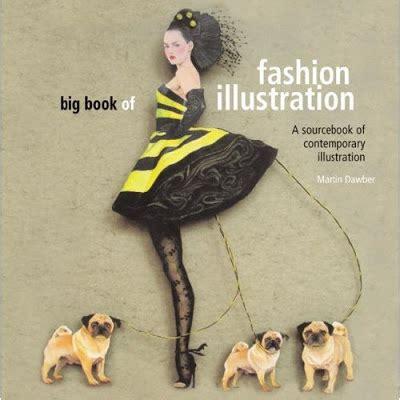 fashion illustration book living as big book of fashion illustration book