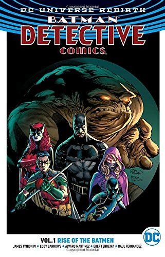 batman detective comics vol 1 rise of the batmen rebirth import it all