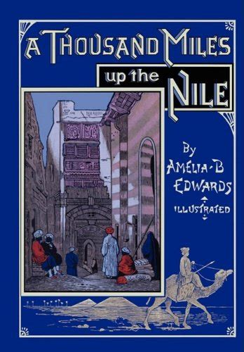 by the overflowing nile classic reprint books 3 a thousand up the nile fully illustrated