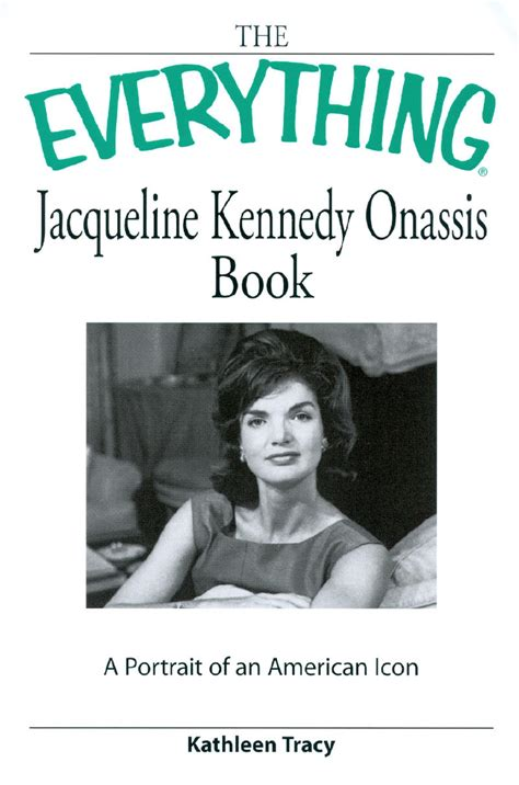 jackie kennedy the biography books jackie onassis quotes parenting quotesgram