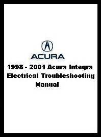 auto repair manual online 2001 acura integra free book repair manuals 1998 2001 acura integra electrical troubleshooting manual