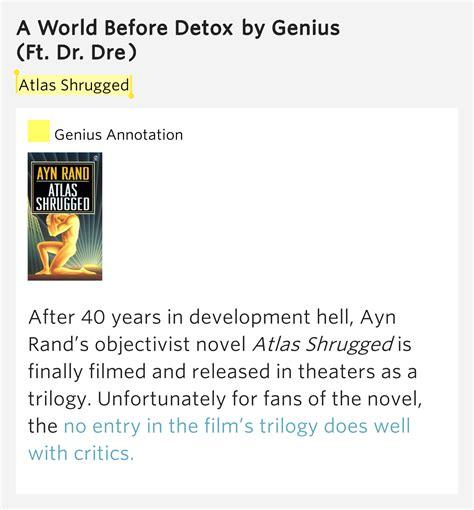 Detox Rap Genius by Atlas Shrugged A World Before Detox By Genius