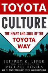 Toyota Way Ebook Toyota Culture The And Soul Of The Toyota Way
