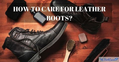 how to care for leather boots without ruining them