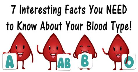 7 Types Of You Do Not Want To Be by 7 Interesting Facts You Need To About Your Blood Type