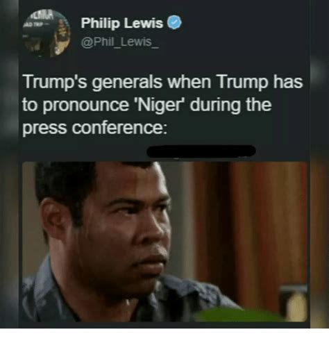 How Do U Pronounce Meme - philip lewis trump s generals when trump has to pronounce