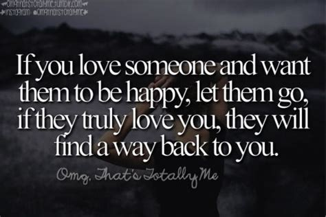 letting love find a way if you someone and want them to be happy let them go