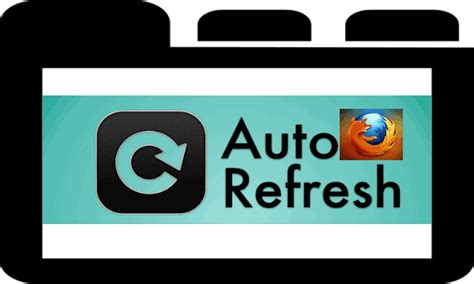 Firefox Auto Refresh by 3 Free Firefox Add Ons To Auto Refresh Tabs