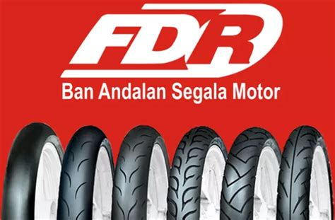 Harga Ban Motor Fdr Dozer daftar harga terbaru ban motor fdr harga ban terbaru