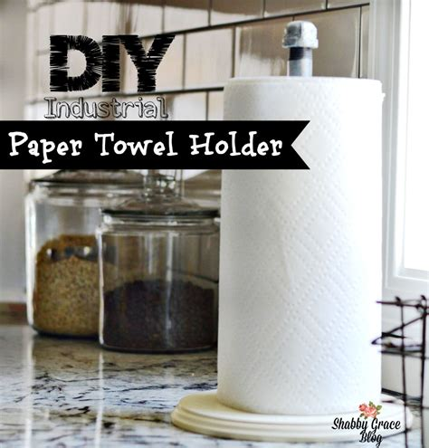 diy paper towel dispenser diy industrial paper towel holder shabby grace