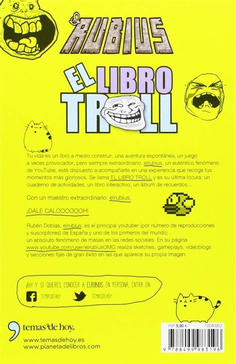 el libro troll el libro troll el rubius 149 90 en mercado libre