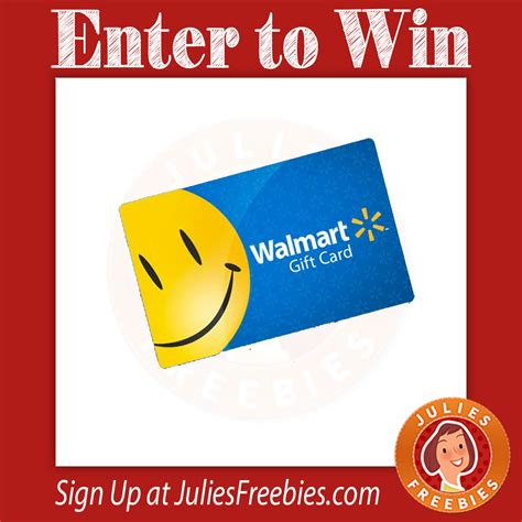 Enter To Win Walmart Gift Card - win a 100 walmart gift card and more julie s freebies