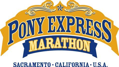 pony express pony express marathon sacramento s newest marathon