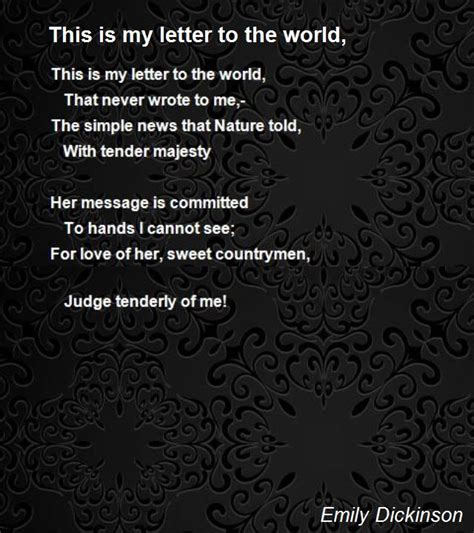 Letter You Are My World This Is My Letter To The World Poem By Emily Dickinson Poem