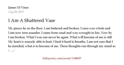 Vase Poem by I Am A Shattered Vase By M Vines Hello Poetry