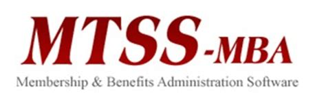 Mba Org Membership by Mtss Mba Membership Benefits Administration Software For