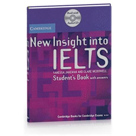 Insight Into Ielts Student Book Updated Edition new insight into ielts students book with answers and audio cd