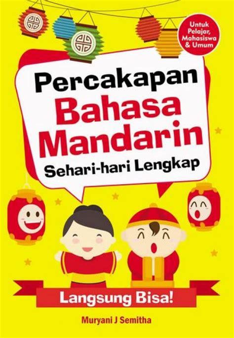 Kamus Besar Bahasa Mandarin bukukita percakapan bahasa mandarin sehari hari lengkap