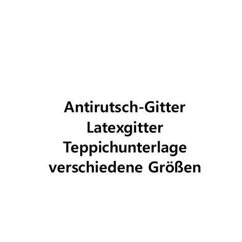 teppichunterlage thermo antirutsch gitter verschiedene gr 246 223 en latexgitter