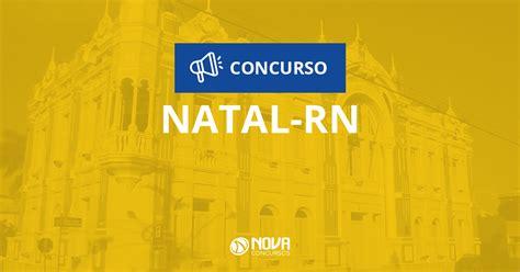 prefeitura municipal do natal rn comum aos cargos de concurso prefeitura de natal rn sa 250 de autorizadas 1 647
