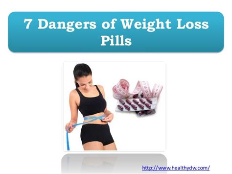 7 weight loss pill 7 dangers of weight loss pills