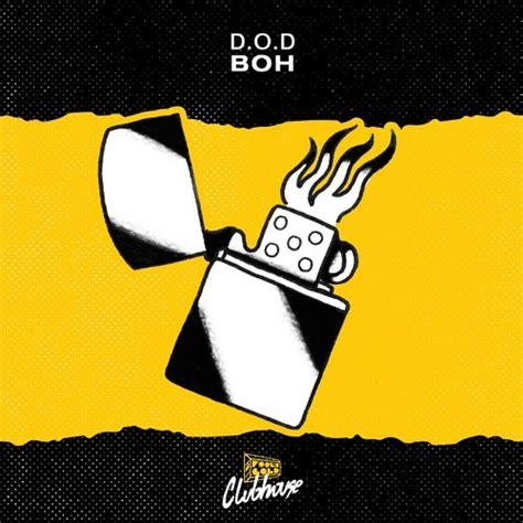 S D Records Fool S Gold Records Unveils D O D S Quot Boh Quot