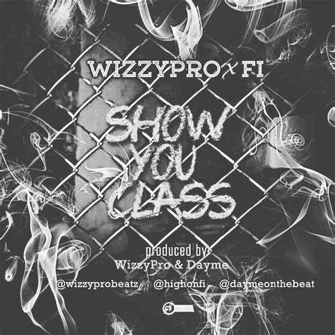download wizkid good times jamie xx refix naijavibes download wizzypro ft fi show you class notjustok