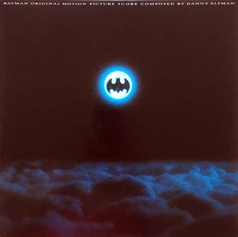 danny elfman batman danny elfman batman original motion picture score