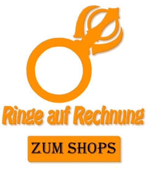 Ringe Auf Rechnung Bestellen by Ringe Auf Rechnung Bestellen Versandkostenfrei