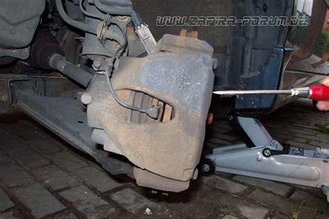bremsbeläge wann wechseln bremsbel 228 ge an der vorderachse vom a zafira wechseln