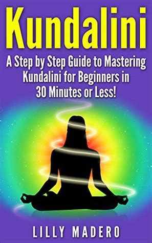 mastering the a step by step guide to writing a quality staff report books kundalini a step by step guide to mastering kundalini for