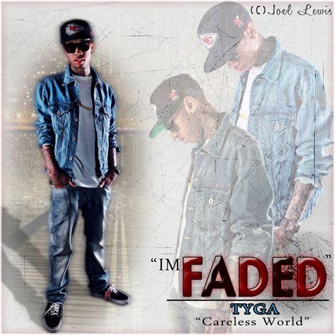 im faded mp3 download tyga tyga im faded by leonarddesigns on deviantart