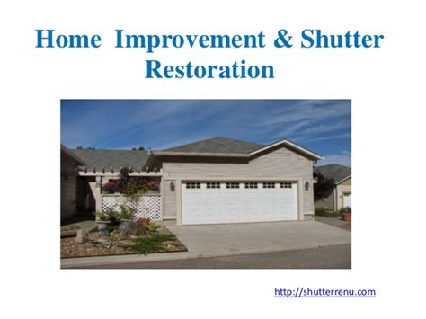 helpful tips for home improvement shutter restoration