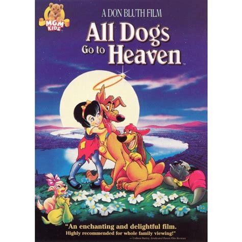 all dogs go to heaven all dogs go to heaven p s target