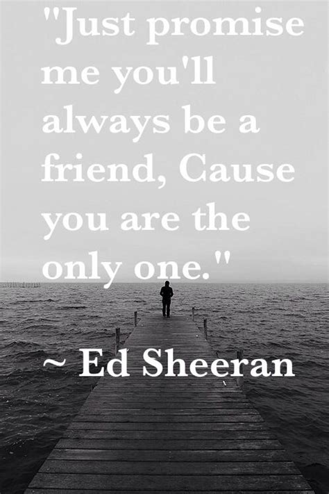 Ed Sheeran You Are The Only One | beautiful pictures and lyrics on pinterest
