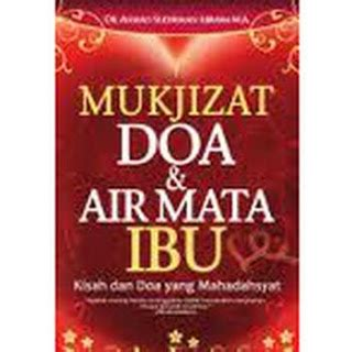 Buku Wacana Islam Jernihnya Mata Air Islam mukjizat doa air mata ibu