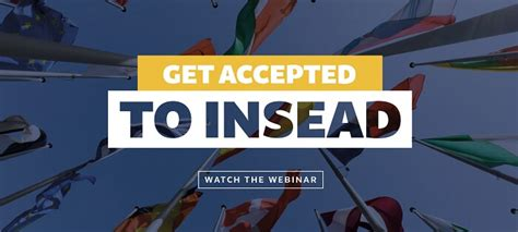 Insead Mba Gmat Club by Free Webinar On Getting Accepted To Insead The Gmat Club