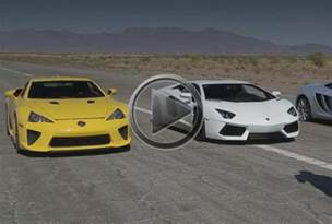 What Is Faster Lamborghini Or Bugatti Lamborghini Aventador Vs Bugatti Veyron Vs Lexus Lfa Vs