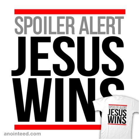 design by humans alert jesus wins anointeed