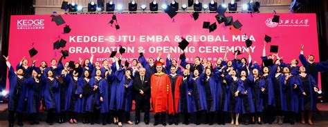 Kedge Business School Mba by Kedge Sjtu Emba Global Mba Graduation Opening