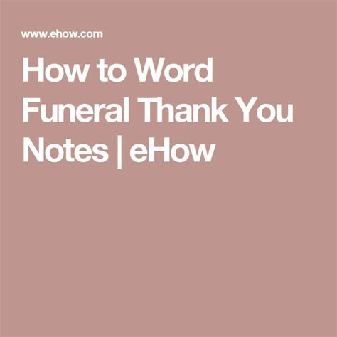 funeral thank you note how to word funeral thank you notes funeral and note