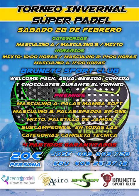 super selected 2015 february torneo invernal s 250 per padel 28 feb 2015 brunete sport club