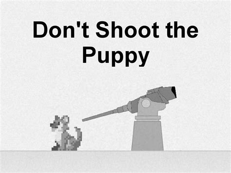 dont shoot the puppy don t shoot the puppy ios android androidtab mod db